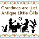 Grandmas Are Just Antique Little Girls Cross Stitch Pattern Chart Graph