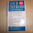 Your Thyroid  A Home Reference Guide  BNK568