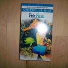 VHS Fish Fiesta Growing Up Wild BNK778