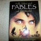Folk Tales And Fables Of The World  BNK934