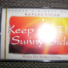 """Cassettes Relection Series """"Keep On The Sunny Side"""" BNK1628"""