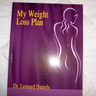 My Weight Loss Plan  By Dr.Leonard Daniels  BNK1755