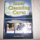 Inner Cleansing Cures By FC&A Hardcover Brand New Book BNK2271