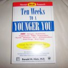 Ten Weeks To A Younger You By Ronald M.Klatz,M.D. BNK2292