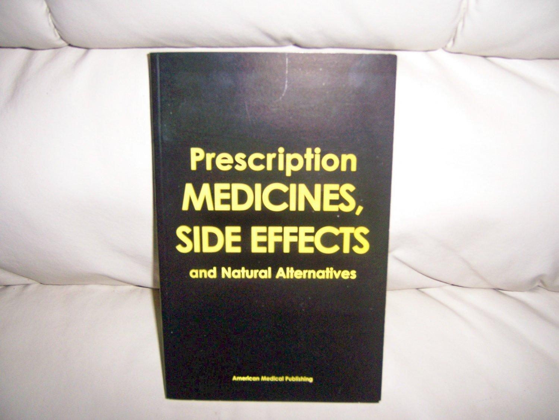 Prescription Medicines,Side Effects & Natural Alternatives BNK2300