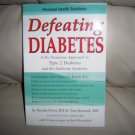 Defeating Diabetis A No Nonsence Approach To Type 2  BNK2304