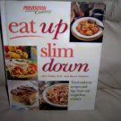 Prevention's Cooking = Eat Up  Slim Down  BNK2316