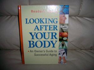 Looking After Your Body Owners Guide To Successful Aging BNK2322