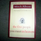 """""""The Five People You Meet In Heaven"""" By Mitch Albom  BNK2375"""