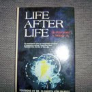 """""""Life After Life""""  By Dr.Raymond A.Moody  BNK2376"""