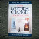 """""""When Everything Changes-Change Everything """"BNK2378"""