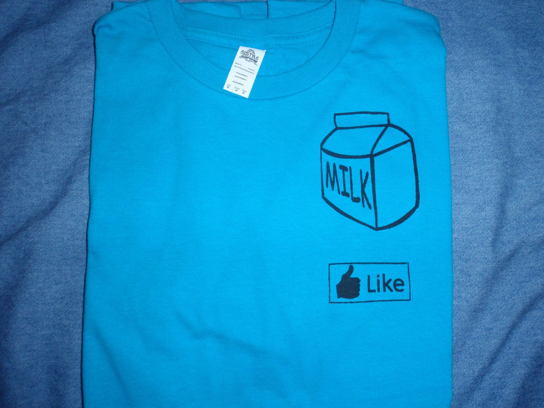 I. LIKE. MILK!!!! T-Shirt