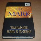 The Mark FIRST PRINT HARDBACK (Left Behind Book 8 HB HC) Hard Back with Dust Jacket, great for sale