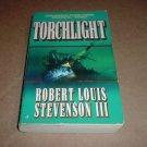 Torchlight (Robert Louis Stevenson III) Paperback book, treasure mystery book for sale