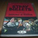 NEW FIRST PRINT Stray Bullets Vol.1 Innocence of Nihilism (David Lapham El Capitan TPB) for sale