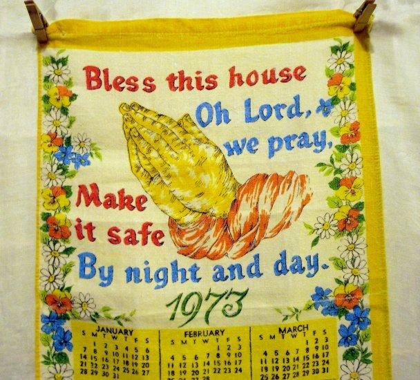 1973 Bless this house prayer praying hands calendar tea towel linen vintage hc2400