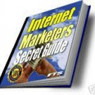 The Internet Marketers Secret Guide