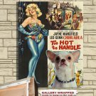 Chihuahua Poster Canvas Print -  Too Hot to Handle