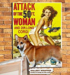 Welsh Corgi Pembroke Poster Canvas Print  -  Attack of the 50 Foot Woman