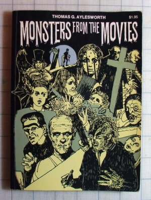 Monsters from the Movies by Thomas G. Aylesworth [Paperback]