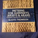 Patterns For Guernseys, Jerseys & Arans  Knitting Gladys Thompson