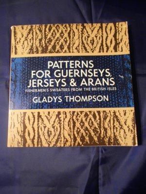 Patterns For Guernseys, Jerseys & Arans  Knitting Gladys Thompson