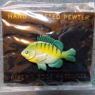Sunfish Pin Hand Crafted Pewter Painted Bluegill Pin  Rivers Edge