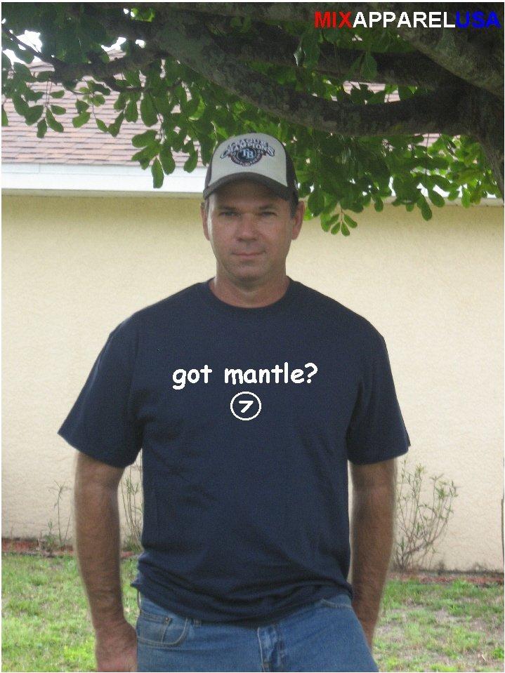 """Got Mantle ?"" Yankees Throwback T Shirt Jersey Mickey"