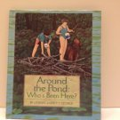 Around The Pond: Who's Been Here? Lindsay Barrett George Full Color Hardback 1st ED. 9780688143763