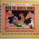 When the Rooster Crowed Patricia Lillie Hardcover Library Bd Watercolor Color Pencils Full-Color Art