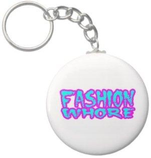 2.25 Inch Fashion whore funny Keychain