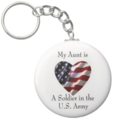 2.25 Inch My Aunt is a Soldier in the US Army Keychain