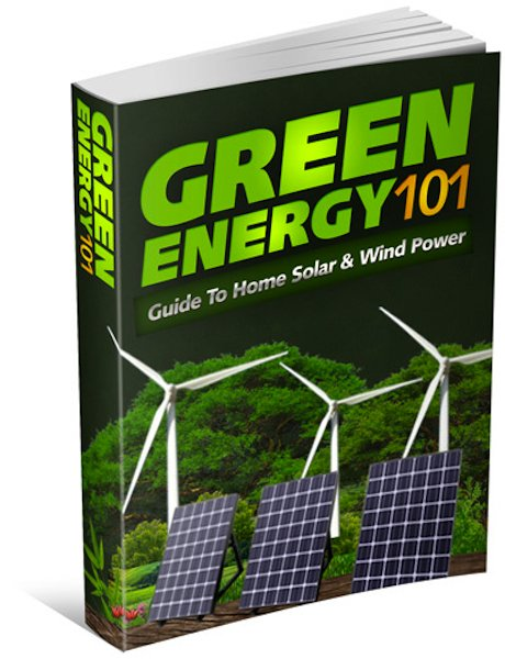 Green Energy 101: A Guide to Home Solar & Wind Power (eBook)