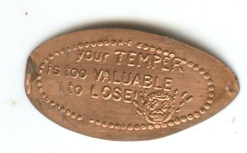 ELONGATED PENNY TOKEN (YOUR TEMPER ) EB1458