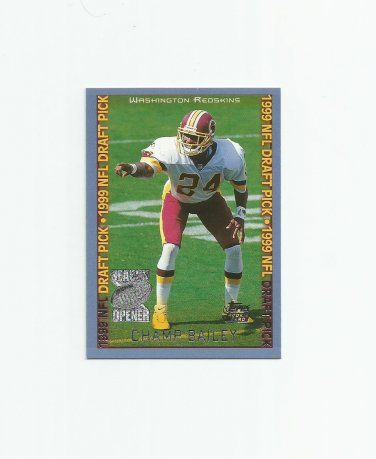 Champ Bailey 1999 Topps Season Opener Rookie #160 Washington Redskins/New Orleans Saints
