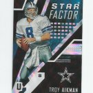 Troy Aikman 2017 Panini Unparalleled Star Factor Insert #SFTA Dallas Cowboys