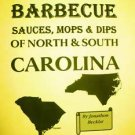THE GREAT BARBECUE SAUCES, MOPS & DIPS OF NORTH & SOUTH CAROLINA  Cookbook