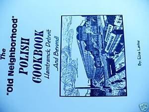 THE OLD NEIGHBORHOOD POLISH COOKBOOK By Elna Lavine