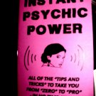 INSTANT PSYCHIC POWER BOOK by R.Neuman