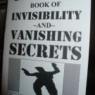 THE ULTIMATE BOOK OF INVISIBILITY AND VANISHING SECRETS By Osgood Stradt