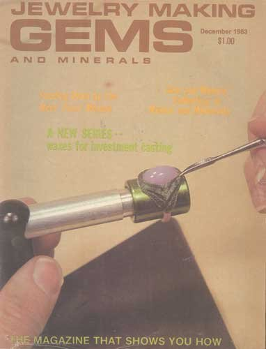 Jewelry Making Gems & Minerals Magazine December 1983