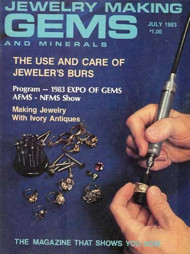 Jewelry Making Gems & Minerals Magazine July 1983