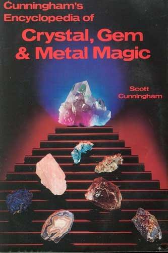 Cunningham's Encyclopedia of Crystal, Gem & Metal Magic Book by Scott Cunningham