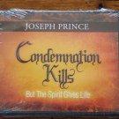 CONDEMNATION KILLS BY JOSEPH PRINCE
