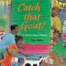 Catch That Goat! A Market Day in Nigeria