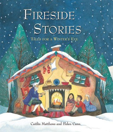 Fireside Stories: Tales for a Winter's Eve