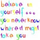 Believe in yourself ... greetings card