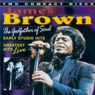James Brown-The Godfather Of Soul-Early Studio Hits-Greatest Hits Live (Import)