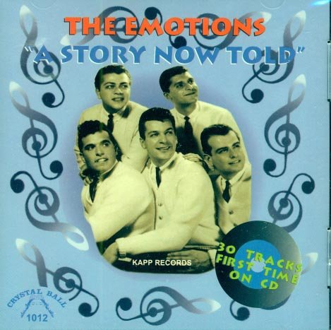 The Emotions-A Story Now Told