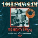 Lightnin' Slim-It's Mighty Crazy (Featuring All The Early Recordings And More) (Import)
